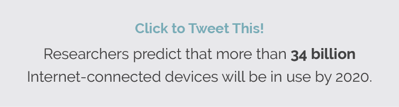 Tweet: Researchers predict that more than 34 billion Internet-connected devices will be in use by 2020. via @LoadDelivered http://bit.ly/2bjcxYZ