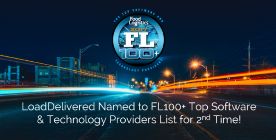 LoadDelivered Named to Food Logistics' 2017 FL100+ Top Software and Technology Providers List